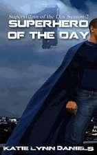 Superhero of the Day