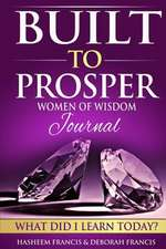 Built to Prosper Women of Wealth Journal