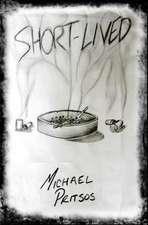 Short-Lived