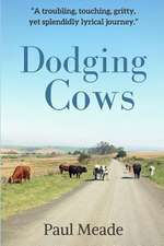 Dodging Cows