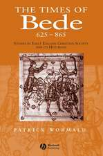 Times of Bede: Studies in Early English Christian Society and its Historian