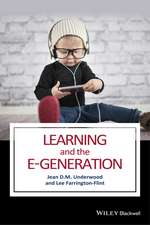 Learning and the E–Generation
