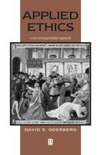 Applied Ethics: A Non–Consequentialist Approach