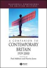 A Companion to Contemporary Britain 1939 – 2000