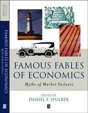 Famous Fables of Economics: Myths of Market Failures