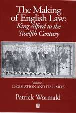 The Making of English Law: King Alfred to the Twelfth Century, Legislation and its Limits