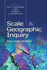 Scale and Geographic Inquiry: Nature, Society, and Method