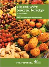 Crop Post–Harvest: Science and Technology, Volume 3: Perishables