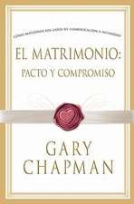 El Matrimonio:  Pacto y Compromiso