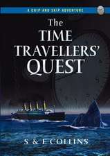 The Time Travellers' Quest