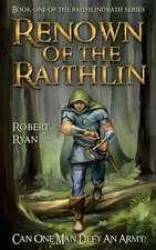 Renown of the Raithlin