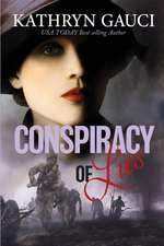 Gauci, K: Conspiracy of Lies