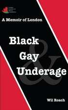 Black, Gay & Underage