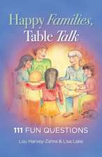 Happy Families, Table Talk