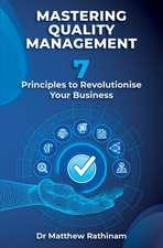 Mastering Quality Management