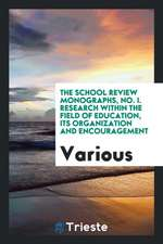 Research Within the Field of Education: Its Organization and Encouragement