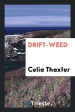 Drift-Weed