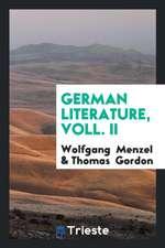 German Literature, Voll. II