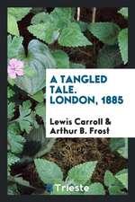 Tangled Tale. London, 1885