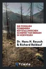 Die Fossilien Führenden Krystallinischen Schiefer Von Bergen in Norwegen