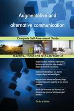 Augmentative and alternative communication Complete Self-Assessment Guide