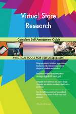 Virtual Store Research Complete Self-Assessment Guide