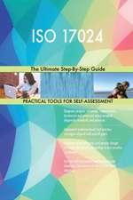ISO 17024 The Ultimate Step-By-Step Guide