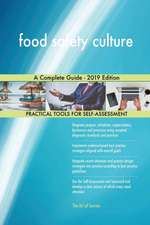 food safety culture A Complete Guide - 2019 Edition