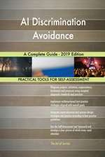 AI Discrimination Avoidance A Complete Guide - 2019 Edition