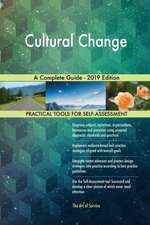 Cultural Change A Complete Guide - 2019 Edition