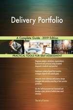 Delivery Portfolio A Complete Guide - 2019 Edition