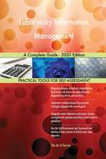 Laboratory Information Management A Complete Guide - 2020 Edition