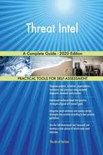 Threat Intel A Complete Guide - 2020 Edition