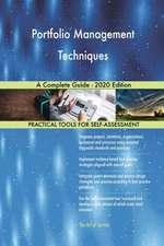 Portfolio Management Techniques A Complete Guide - 2020 Edition