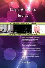 Talent Analytics Teams A Complete Guide - 2020 Edition