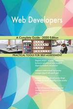 Web Developers A Complete Guide - 2020 Edition