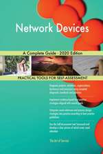 Network Devices A Complete Guide - 2020 Edition