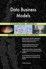 Data Business Models A Complete Guide - 2020 Edition