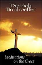 Meditations on the Cross