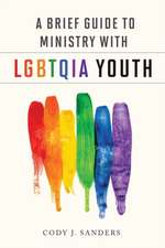 A Brief Guide to Ministry with LGBTQIA