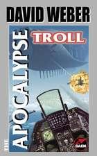 The Apocalypse Troll