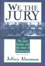 We, the Jury – The Jury System & the Ideal of Democracy