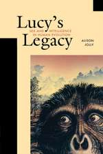 Lucy′s Legacy – Sex and Intelligence in Human Evolution