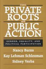 The Private Roots of Public Action – Gender, Equality & Political Participation