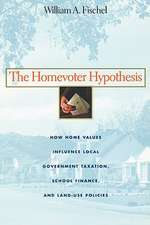 The Homevoter Hypothesis – How Home Values Influence Local Government Taxation, School Finance and Land–Use Policies
