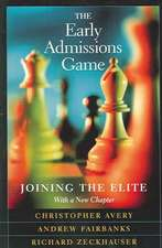 The Early Admissions Game – Joining the Elite, With a New Chapter