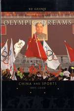 Olympic Dreams – China and Sports, 1895–2008