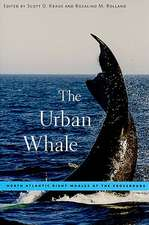 The Urban Whale – North Atlantic Right Whales at the Crossroads