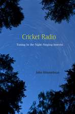 Cricket Radio – Tuning in the Nightsinging Insects