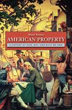American Property – A History of How, Why, and What We Own